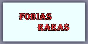 Lista de Fobias Raras